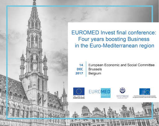 EUROMED Invest Final Conference : Four years boosting Business in the Euro-Mediterranean region
