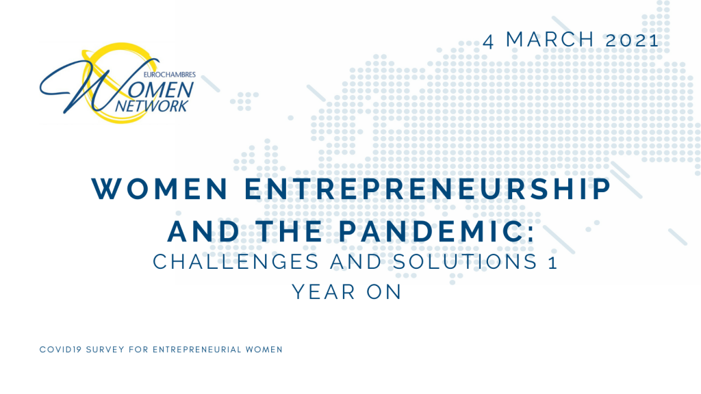 Women Entrepreneurship and the pandemic: challenges and solutions 1 year on