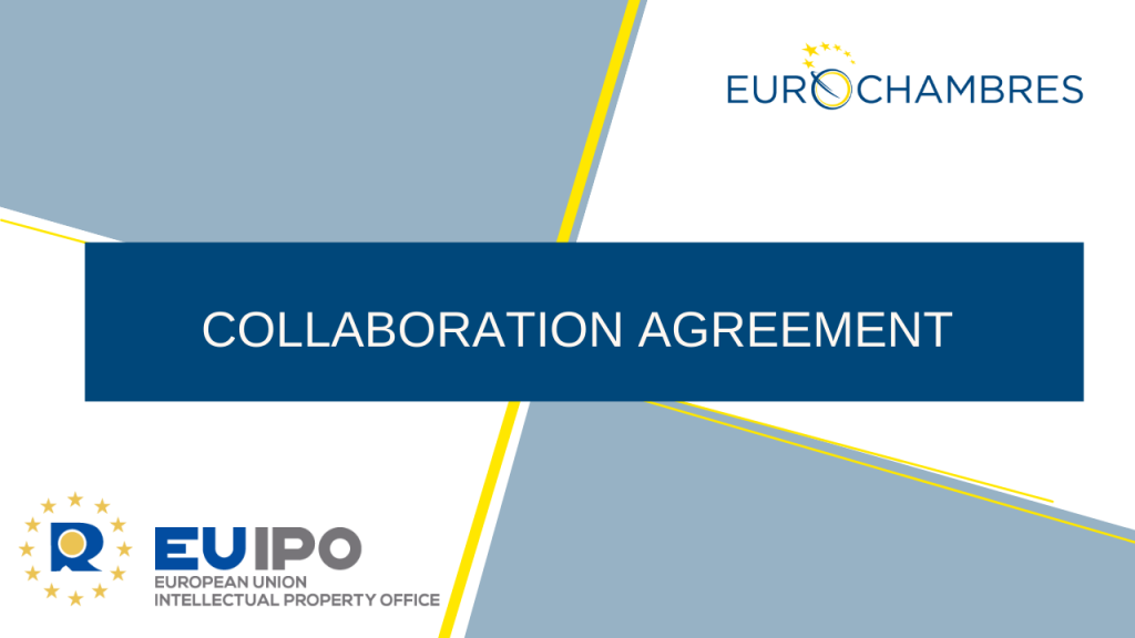 EUROCHAMBRES signs a collaboration agreement with the EUIPO