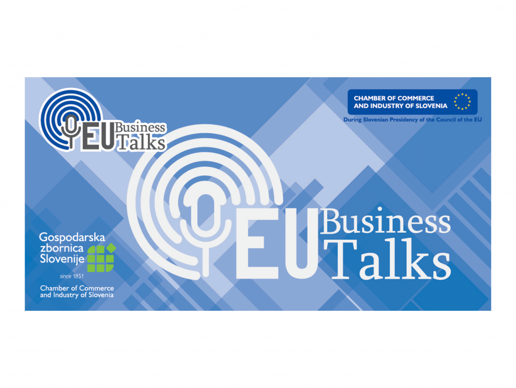 Chamber of Commerce and Industry of Slovenia: EU Business Talks